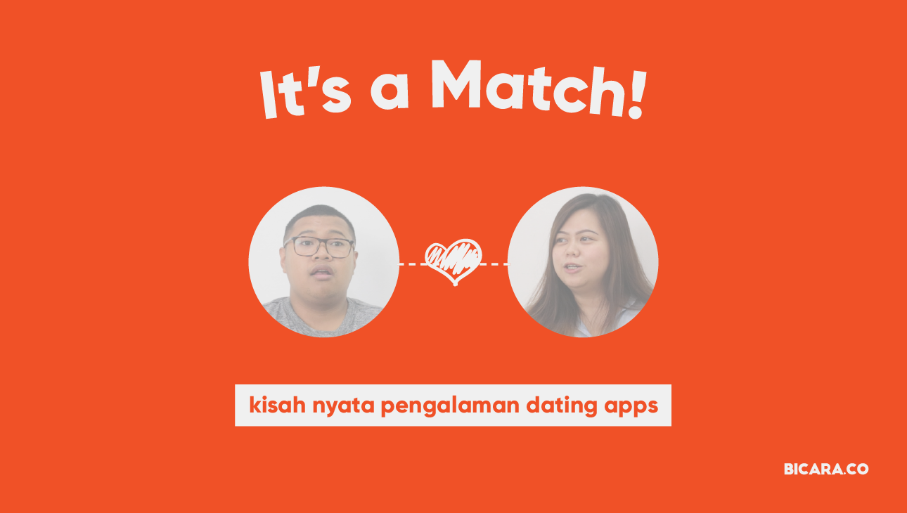 KataKita #5: Kisah Nyata Pengalaman Dating Apps